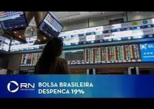 Bolsa brasileira despenca 19% e se aproxima de terceira paralisação
