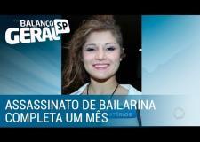 Assassinato de bailarina completa um mês cercado de mistérios