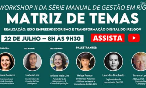"""IRELGOV promove segundo workshop da série """"Manual de Gestão em RIG"""""""
