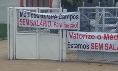 Campos: Médicos da UPA paralisam por falta de pagamento